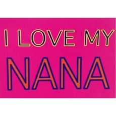 I Love My Nana
