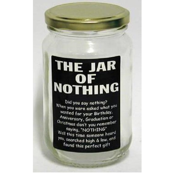 The Jar Of Nothing Gimmicky GiftsGimmicky Gifts